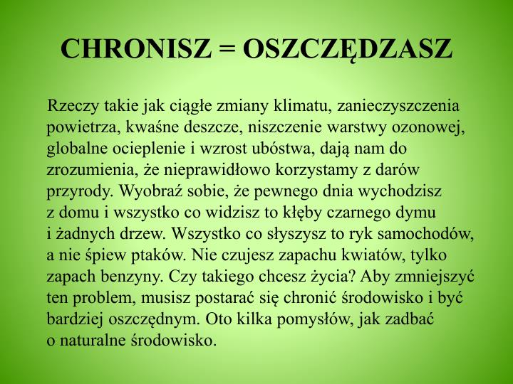 CHRONISZ = OSZCZĘDZASZ