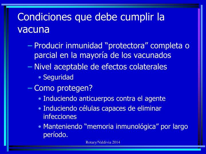 Condiciones que debe cumplir la vacuna