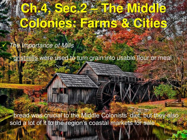 Ch 4 sec 2 the middle colonies farms cities2