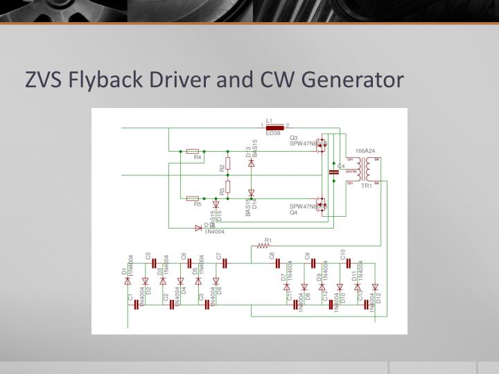 ZVS Flyback Driver and CW Generator