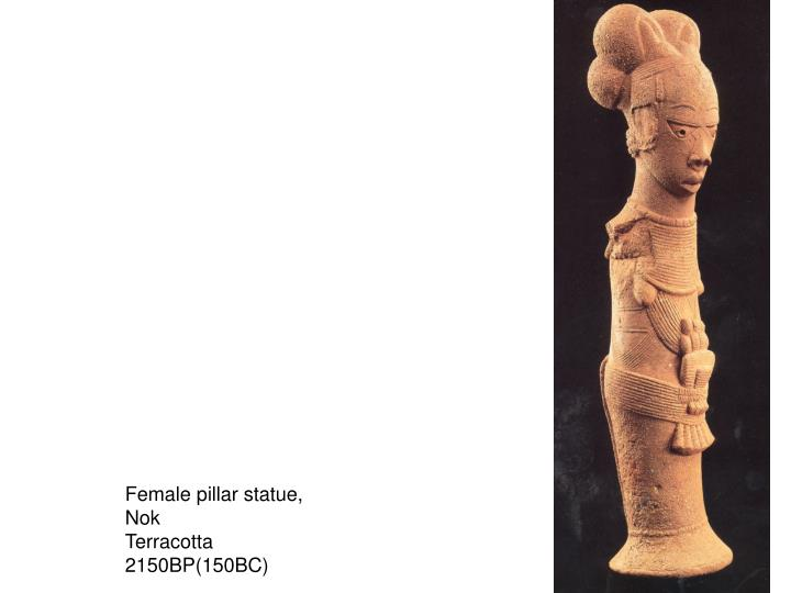 Female pillar statue,