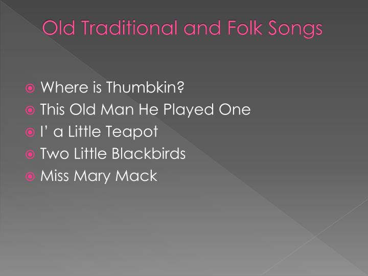 Old Traditional and Folk Songs