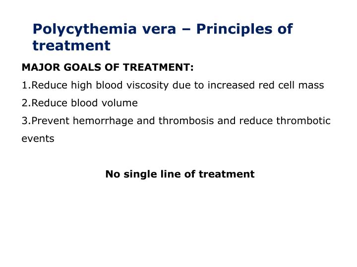 Polycythemia vera – Principles of treatment