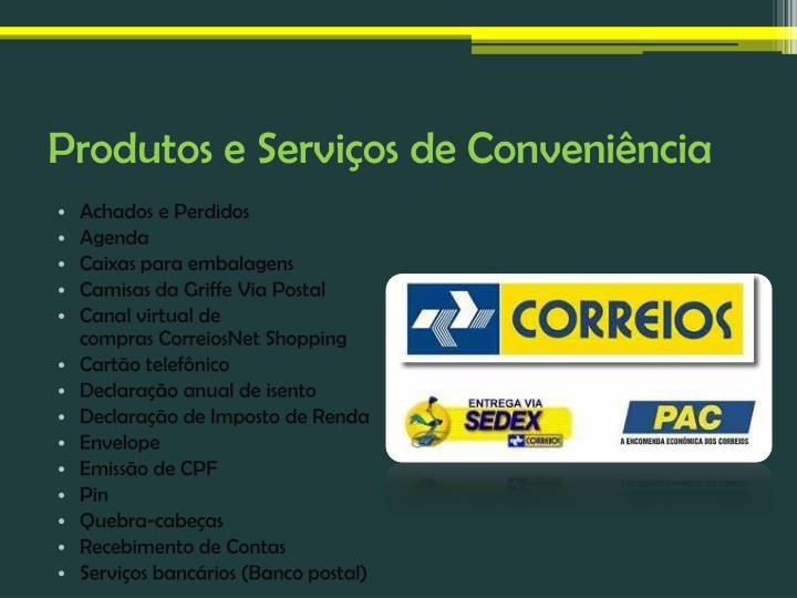 Produtos e Serviços de Conveniência