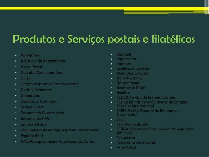 Produtos e Serviços postais e filatélicos