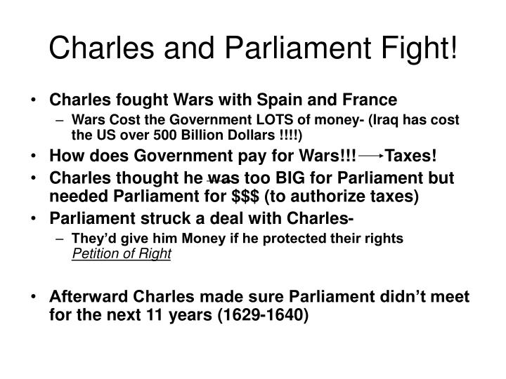 Charles and Parliament Fight!