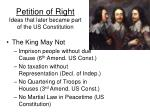 petition of right ideas that later became part of the us constitution