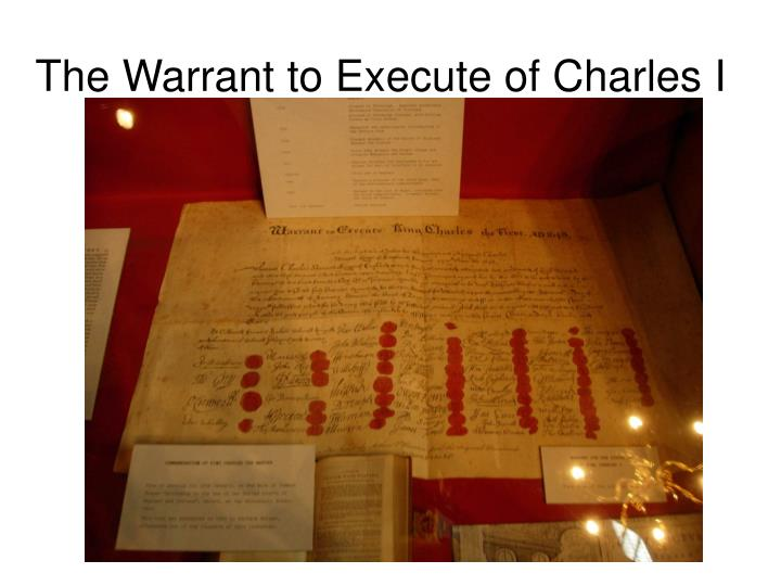 The Warrant to Execute of Charles I