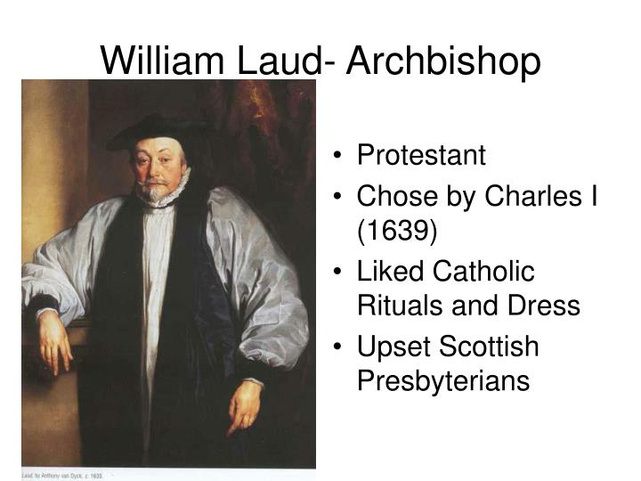 William Laud- Archbishop