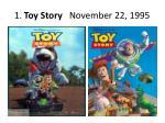 1 toy story november 22 1995