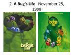 2 a bug s life november 25 1998