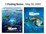 5 finding nemo may 30 2003