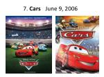 7 cars june 9 2006