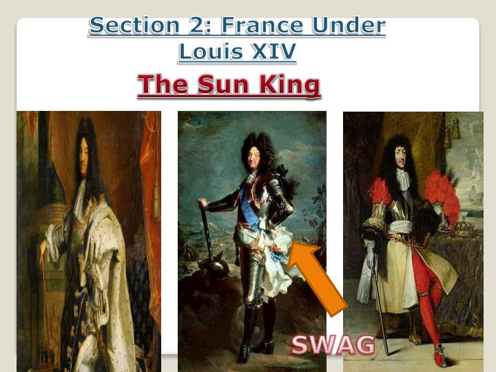Section 2: France Under Louis XIV