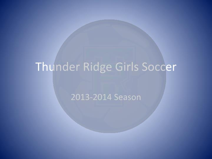 Thunder ridge girls soccer