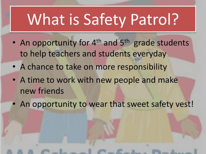 What is Safety Patrol?