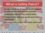 what is safety patrol