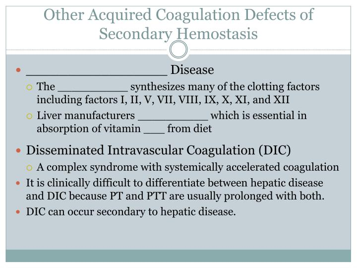 Other Acquired Coagulation Defects of Secondary