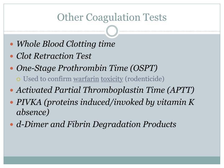 Other Coagulation Tests