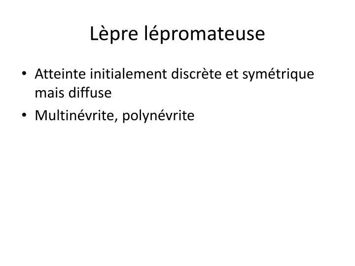 Lèpre lépromateuse