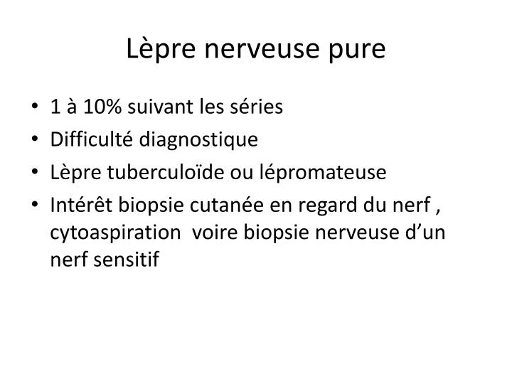 Lèpre nerveuse pure