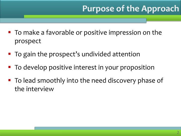 Purpose of the approach