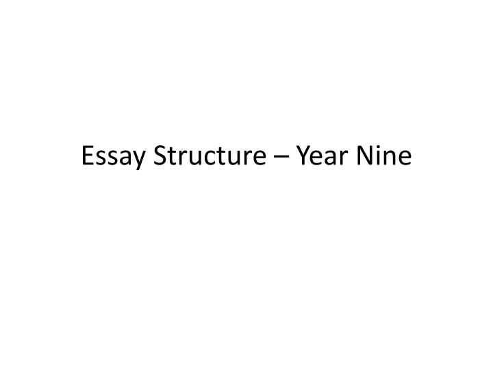 essay structure year nine