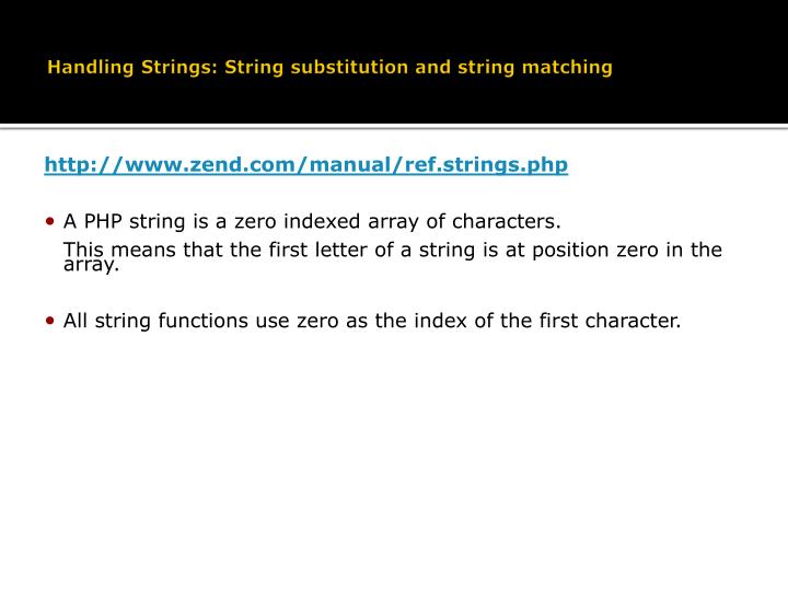 Handling Strings: String substitution and string matching
