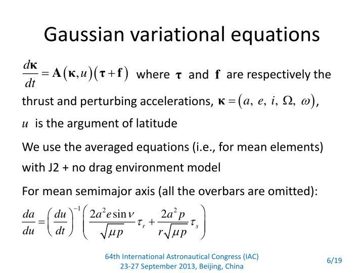 Gaussian variational equations