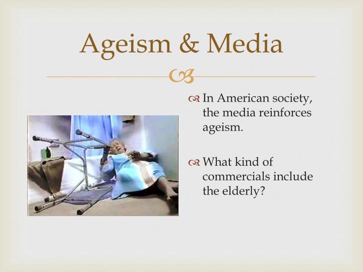 Ageism & Media