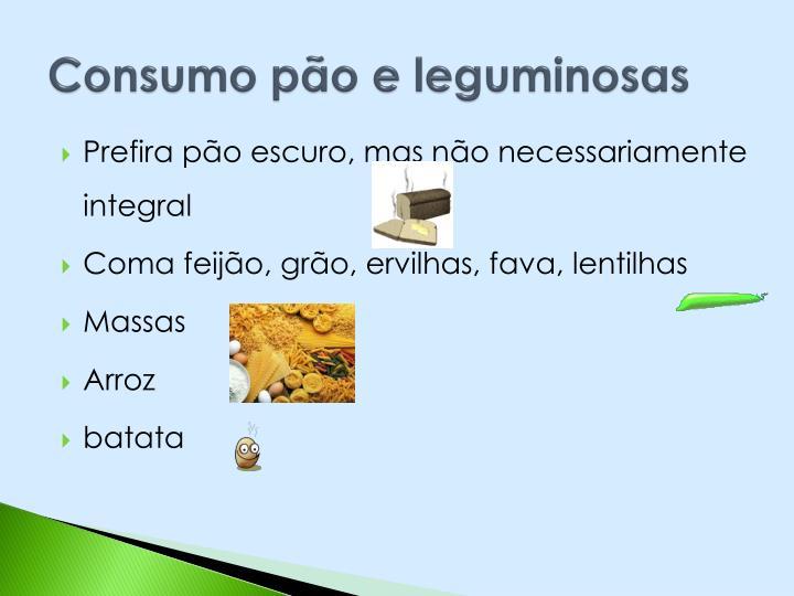 Consumo pão e leguminosas