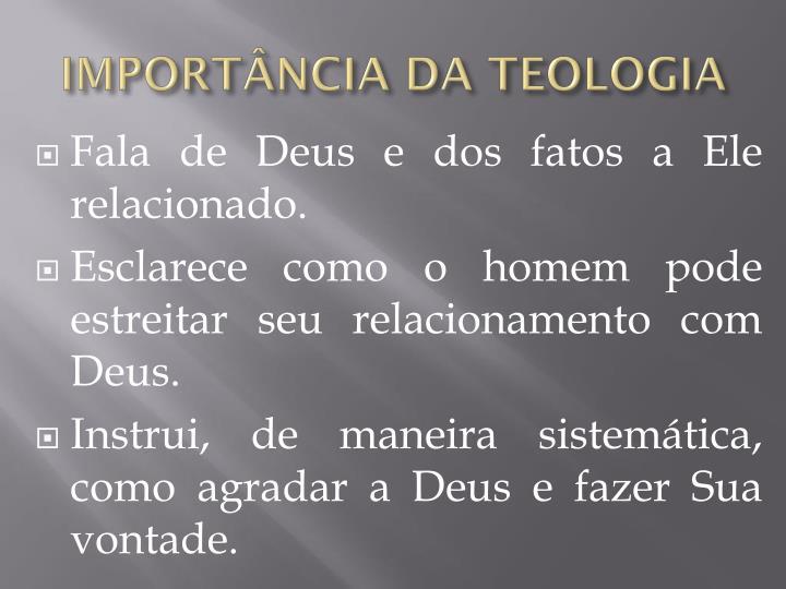 IMPORTÂNCIA DA TEOLOGIA