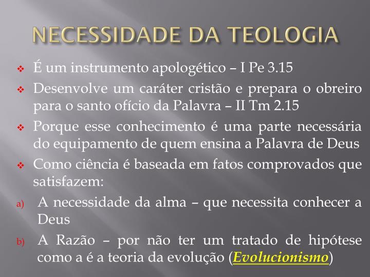 NECESSIDADE DA TEOLOGIA