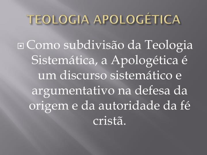 TEOLOGIA APOLOGÉTICA