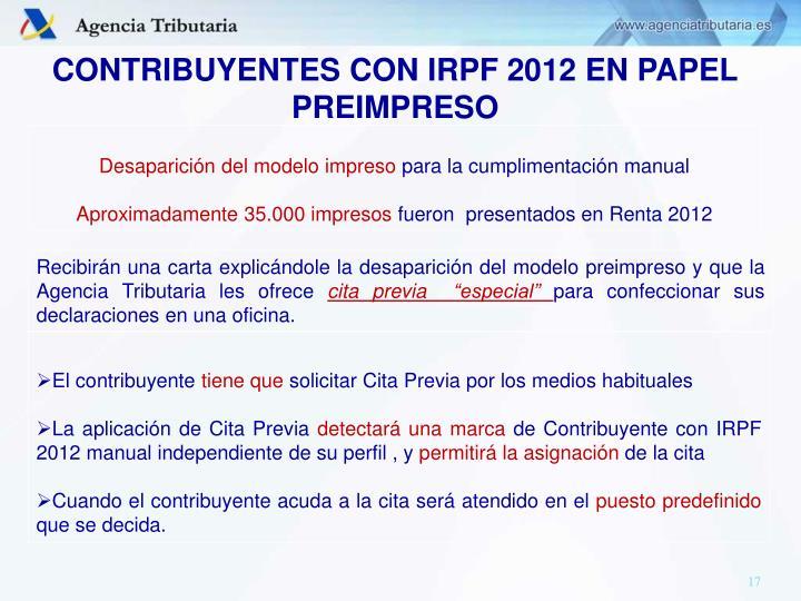 CONTRIBUYENTES CON IRPF 2012 EN PAPEL PREIMPRESO