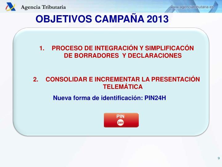 OBJETIVOS CAMPAÑA 2013