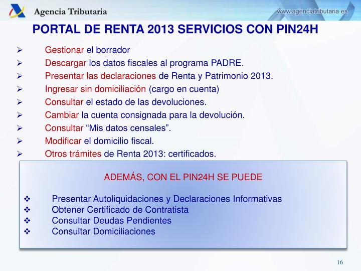 PORTAL DE RENTA 2013 SERVICIOS CON PIN24H