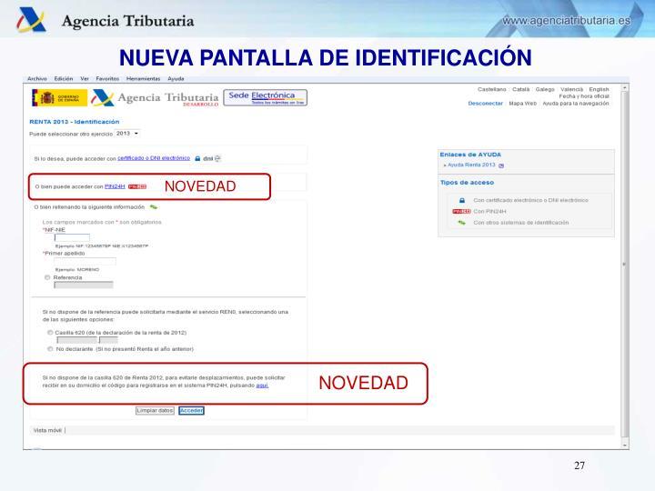 NUEVA PANTALLA DE IDENTIFICACIÓN