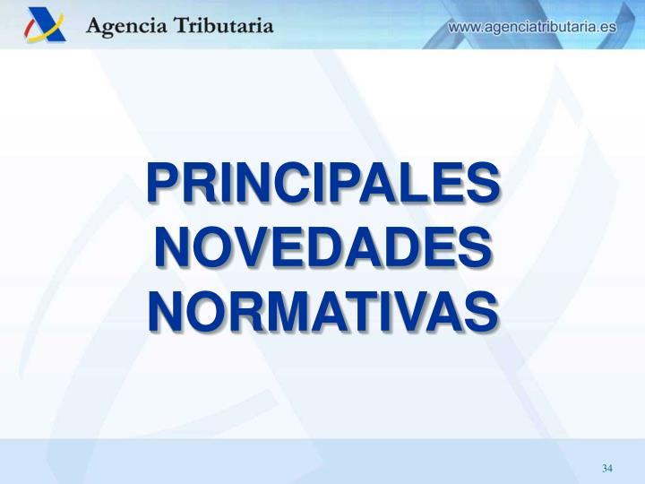 PRINCIPALES NOVEDADES NORMATIVAS