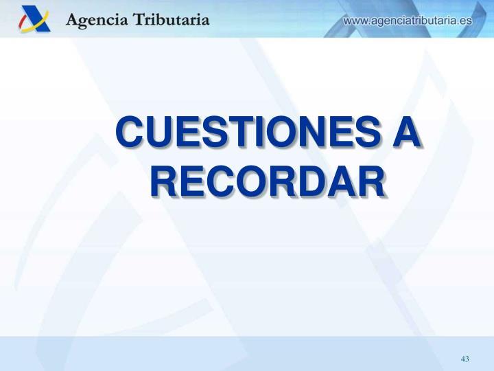 CUESTIONES A RECORDAR