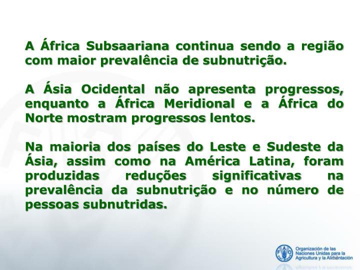 A África Subsaariana continua sendo a região com maior prevalência de
