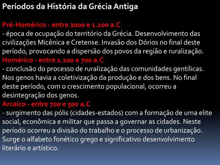 Períodos da História da Grécia Antiga