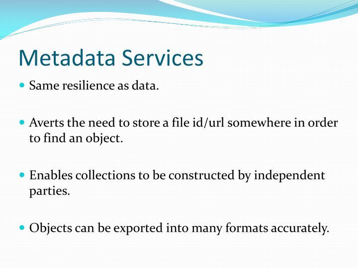 Metadata Services