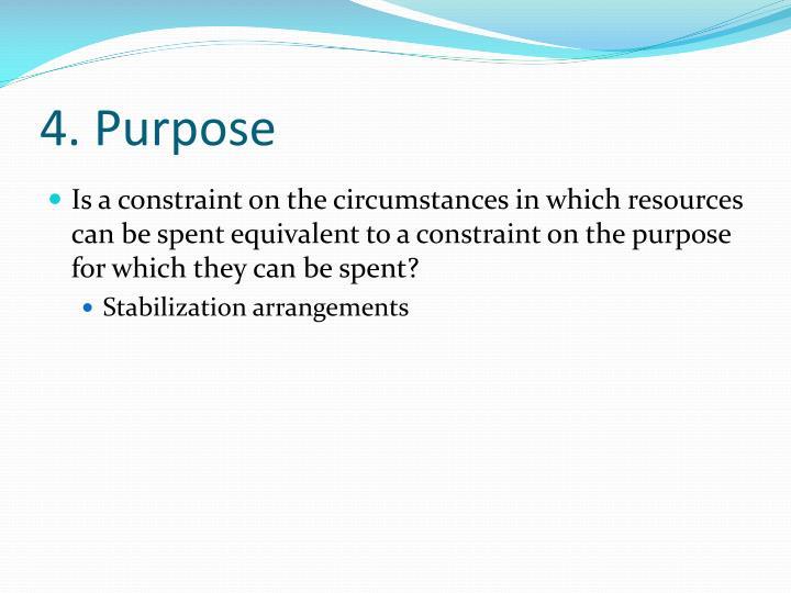 4. Purpose