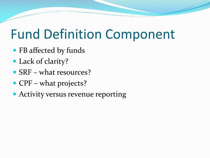 Fund Definition Component