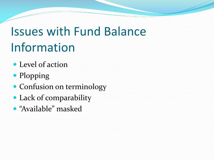 Issues with fund balance information