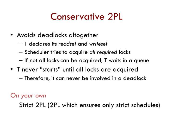 Conservative 2PL