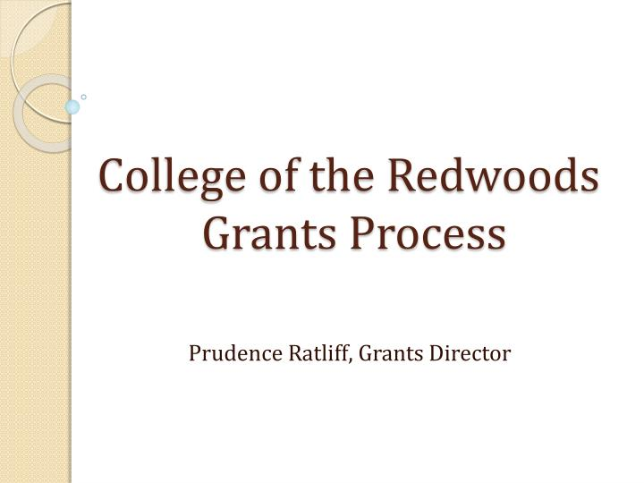 College of the redwoods grants process