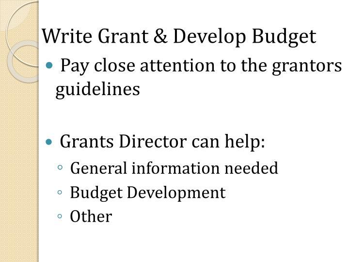 Write Grant & Develop Budget