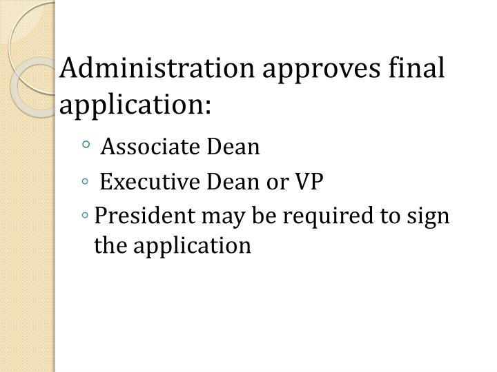 Administration approves final application: